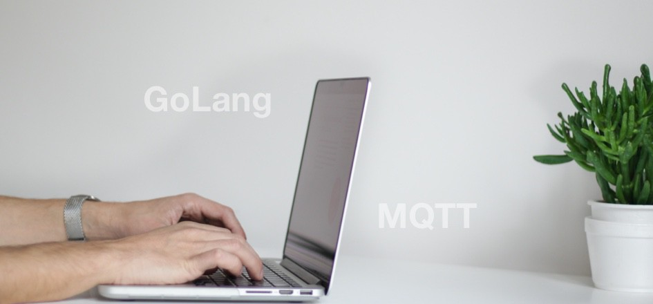 Using GoLang and MQTT